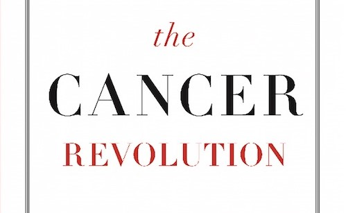 The Cancer Revolution: A Groundbreaking Program to Reverse and Prevent Cancer by Leigh Erin Connealy, MD