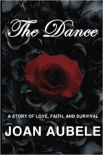 The Dance: A Story of Love, Faith, and Survival